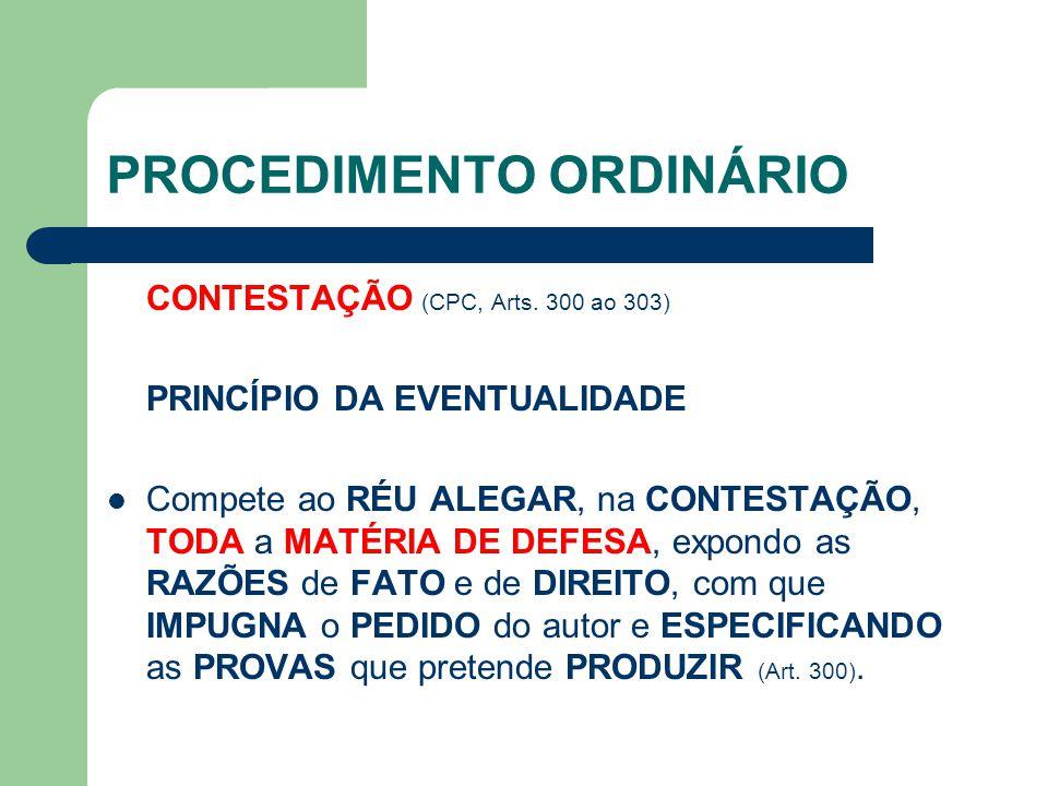 PROCEDIMENTO ORDINÁRIO CONTESTAÇÃO (CPC, Arts.