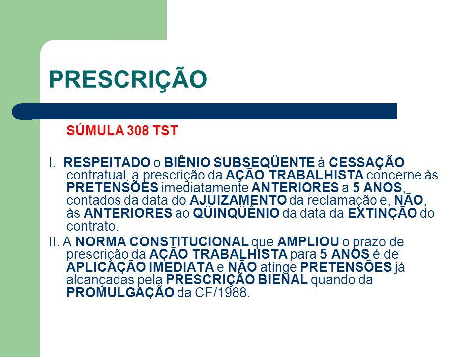 PRESCRIÇÃO SÚMULA 308 TST I.