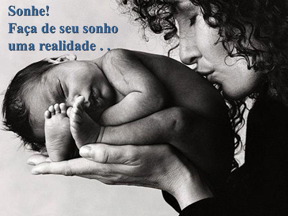 Sonhe! Faça de seu sonho uma realidade.. Sonhe! Faça de seu sonho uma realidade..