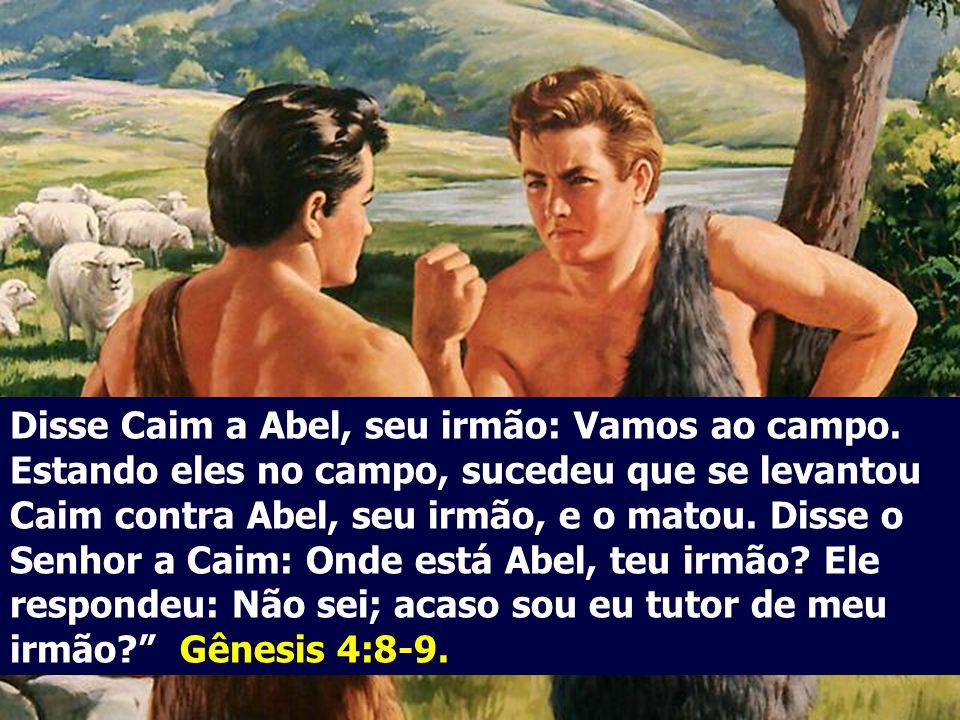 Agradou-se o Senhor de Abel e de sua oferta; ao passo que de Caim e de sua oferta não se agradou-se. Irou-se, pois, sobremaneira, Caim, e descaiu-lhe