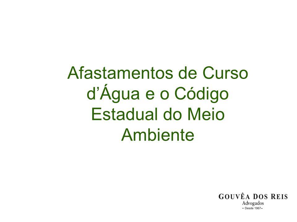 Áreas de Preservação Permanente Código Florestal – Lei 4.771/65 Art.
