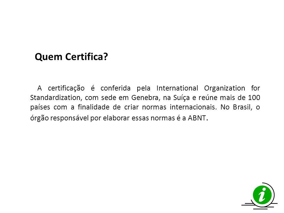 Quem Certifica.