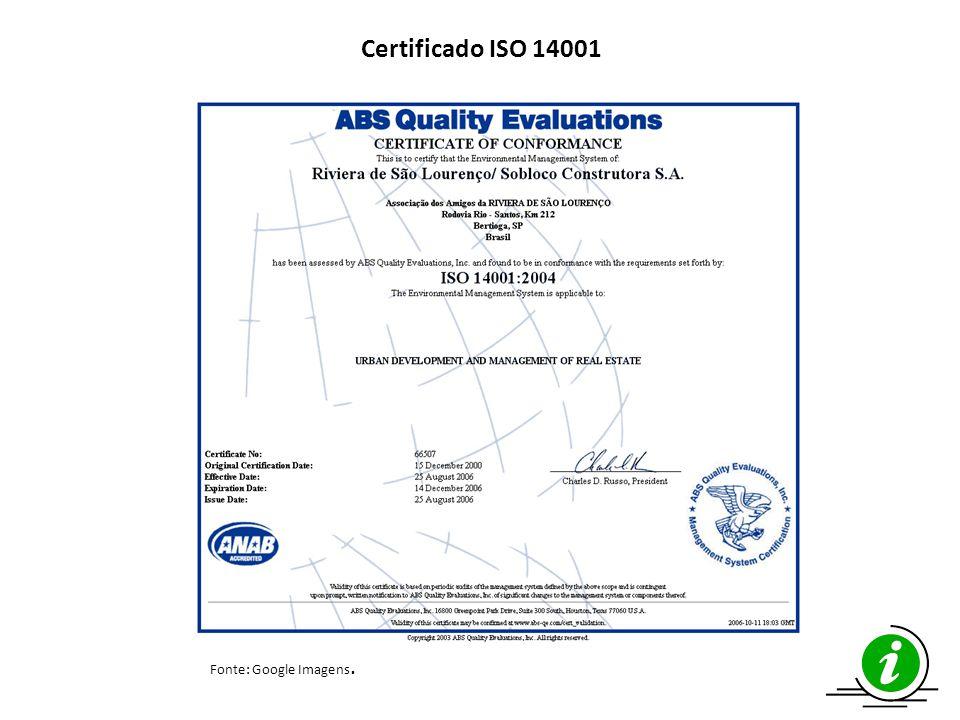 Certificado ISO 14001 Fonte: Google Imagens.