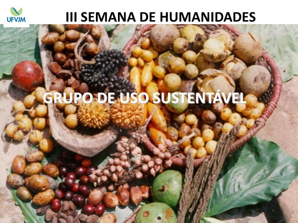 GRUPO DE USO SUSTENTÁVEL III SEMANA DE HUMANIDADES