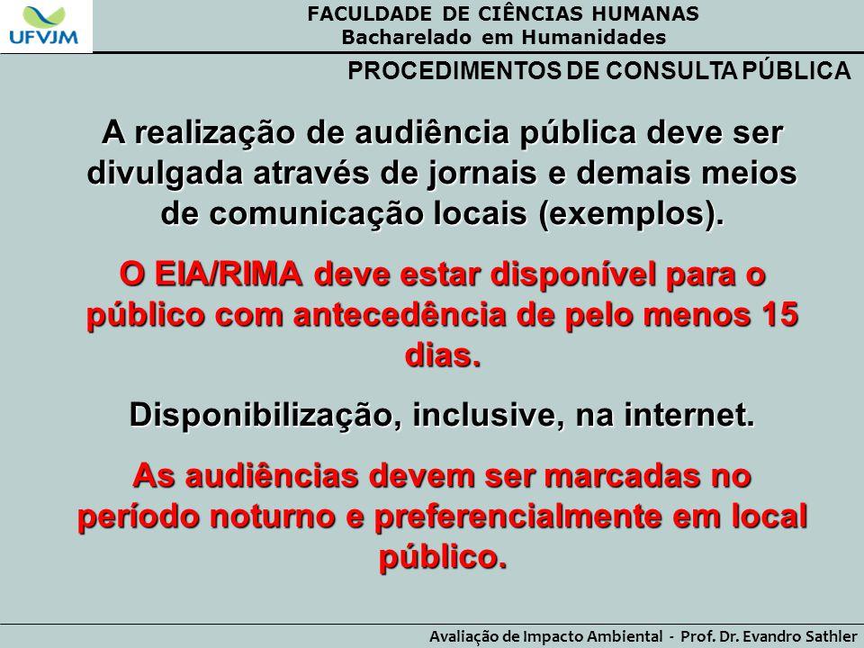 FACULDADE DE CIÊNCIAS HUMANAS Bacharelado em Humanidades Avaliação de Impacto Ambiental - Prof. Dr. Evandro Sathler PROCEDIMENTOS DE CONSULTA PÚBLICA