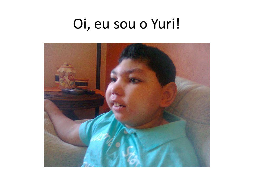 Oi, eu sou o Yuri!