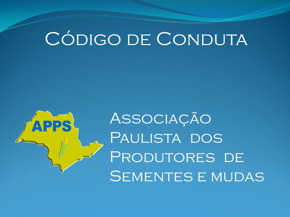 Código de Conduta Associação Paulista dos Produtores de Sementes e mudas