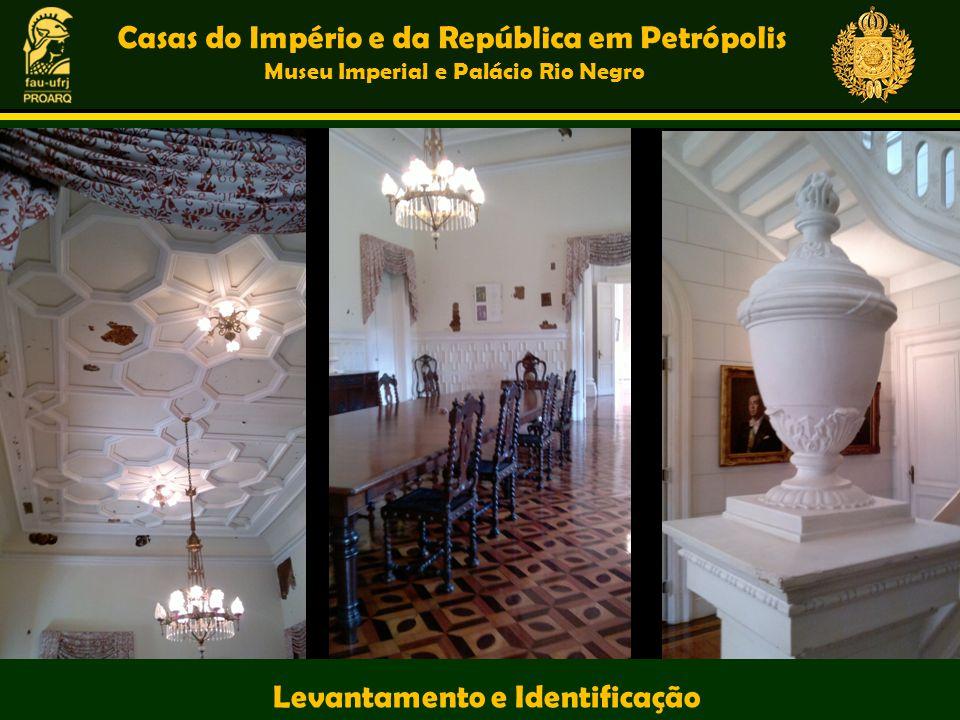 Casas do Império e da República em Petrópolis Museu Imperial e Palácio Rio Negro Levantamento e Identificação