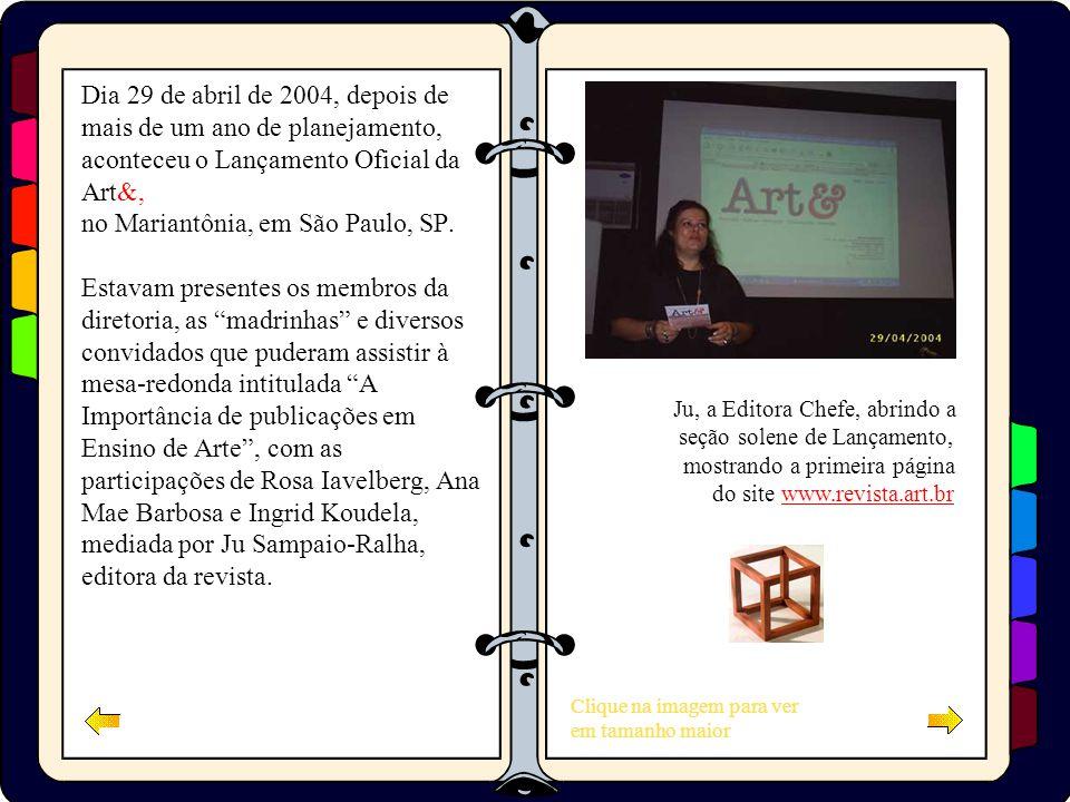 Clique na imagem para ver em tamanho maior Ju, a Editora Chefe, abrindo a seção solene de Lançamento, mostrando a primeira página do site www.revista.