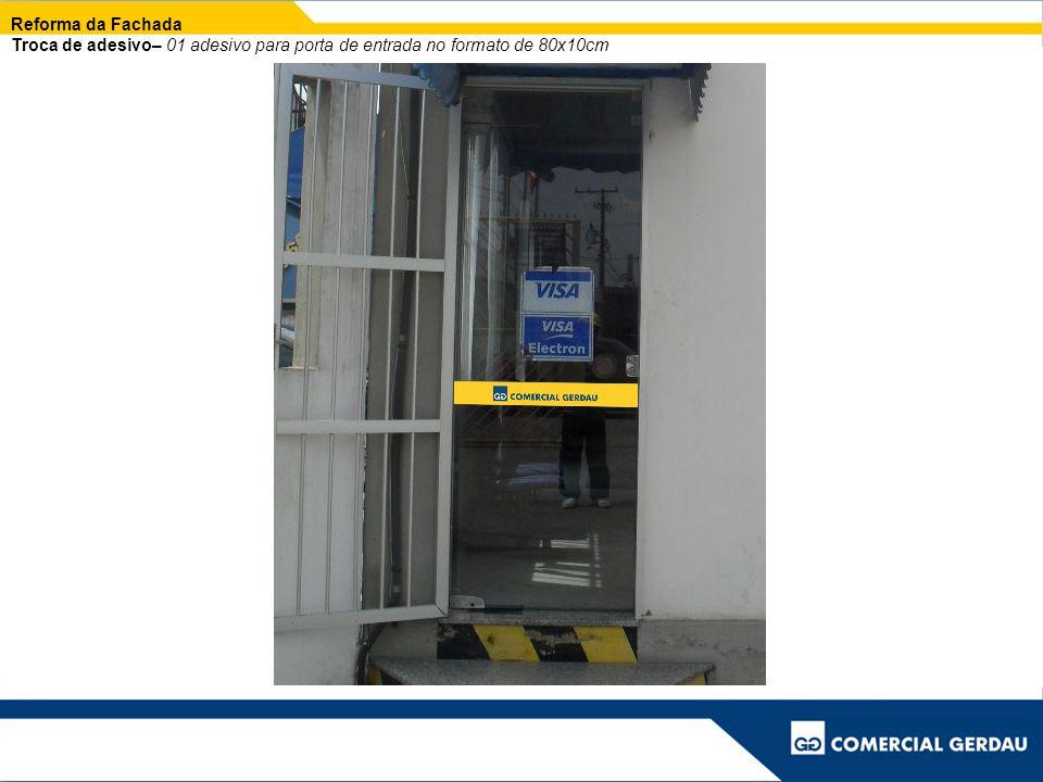 Reforma da Fachada Troca de adesivo– 01 adesivo para porta de entrada no formato de 80x10cm