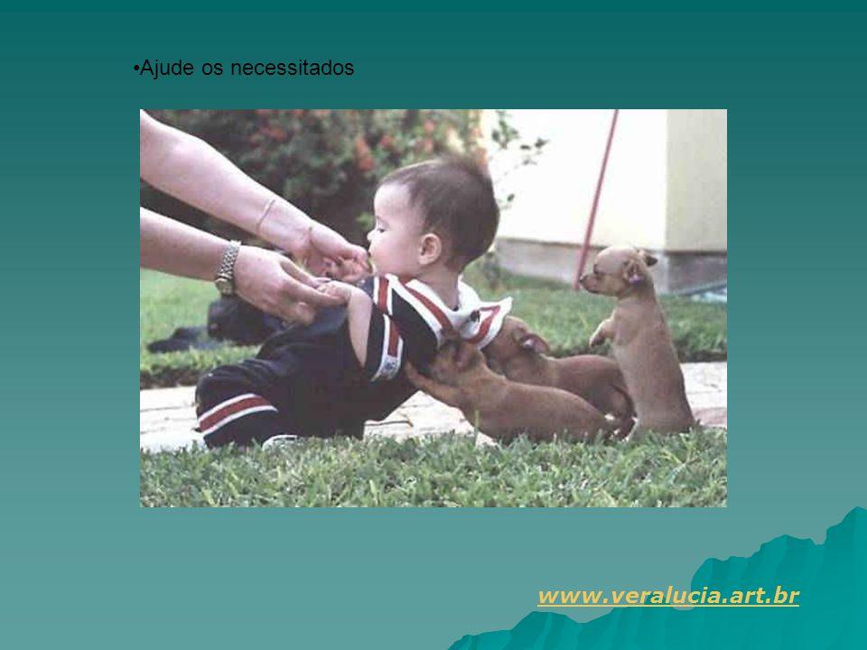 Ajude os necessitados www.veralucia.art.br