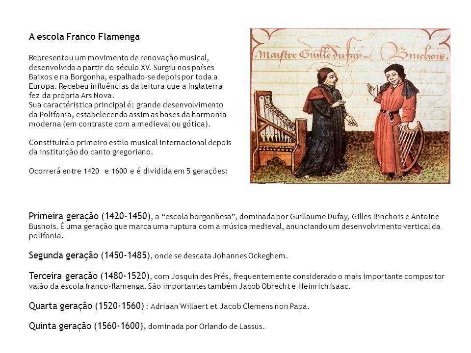 A escola Franco Flamenga Representou um movimento de renovação musical, desenvolvido a partir do século XV. Surgiu nos países Baixos e na Borgonha, es
