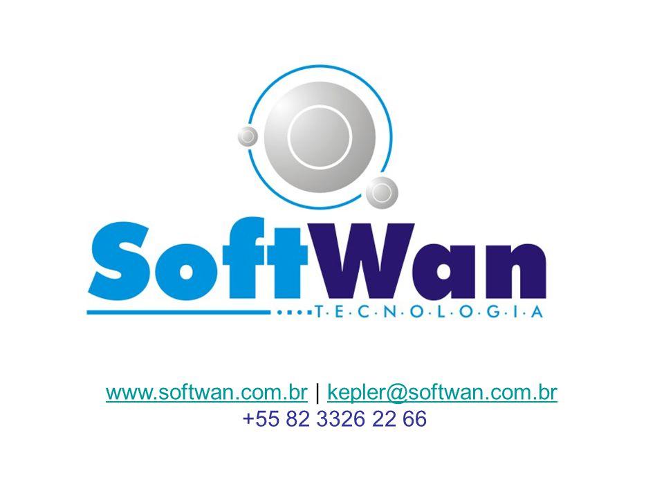 www.softwan.com.brwww.softwan.com.br | kepler@softwan.com.brkepler@softwan.com.br +55 82 3326 22 66
