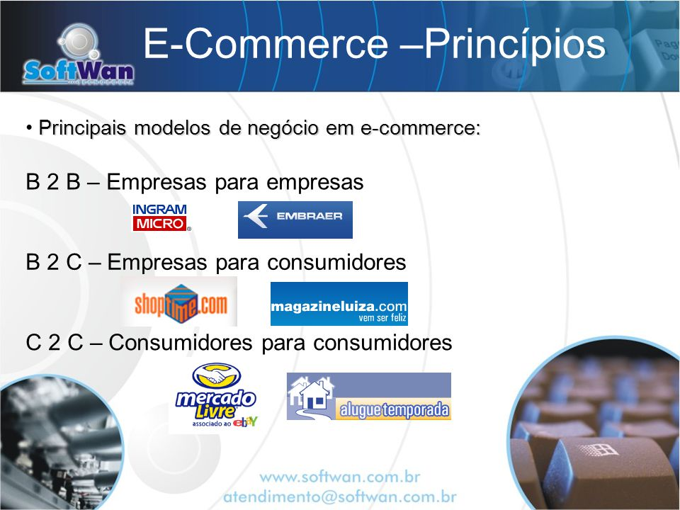E-Commerce –Princípios Mixed business - B2B2C, S2B, S2C.