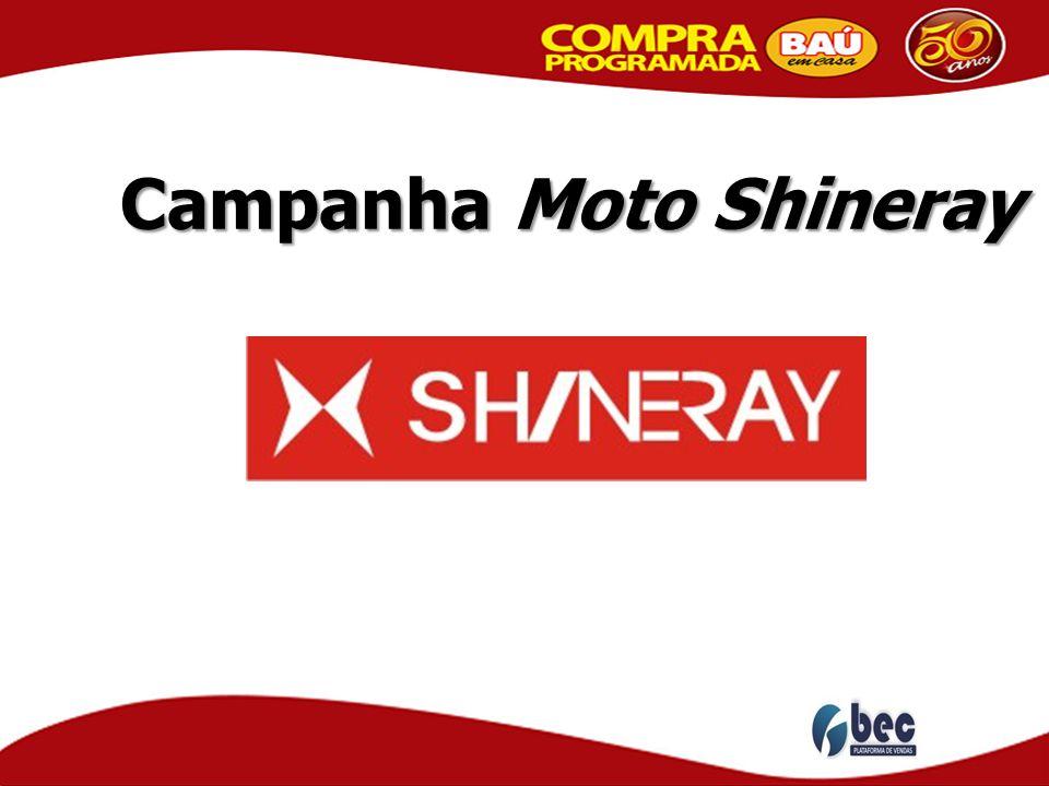 Campanha Moto Shineray Campanha Moto Shineray