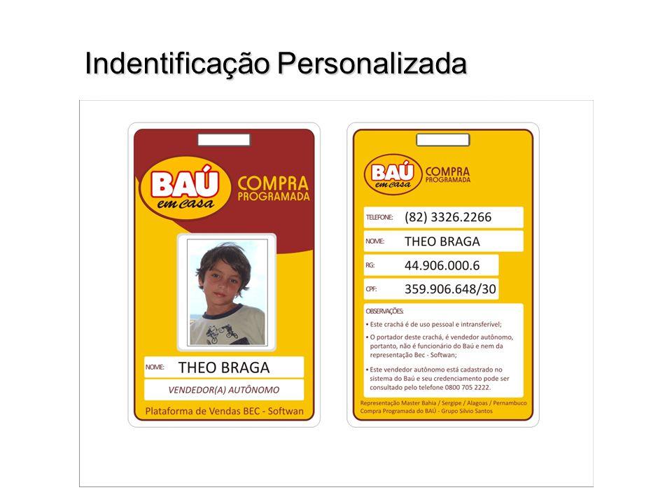 Indentificação Personalizada Indentificação Personalizada