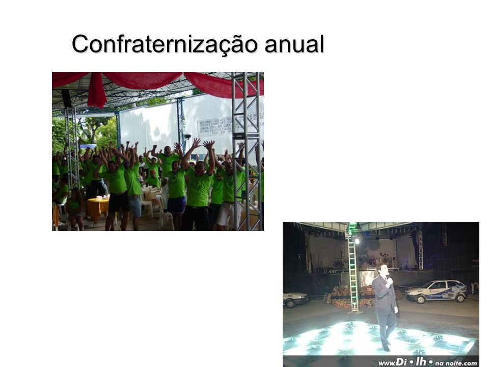 Confraternização anual Confraternização anual