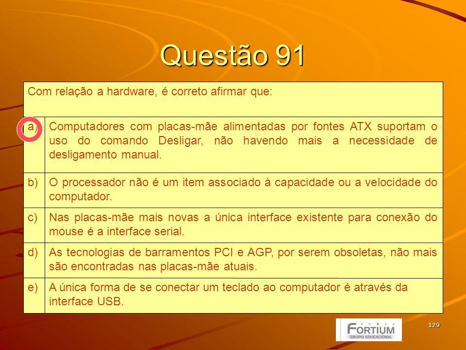130 Questão 92 IIIe) IId) I e IIIc) II e IIIb) I.