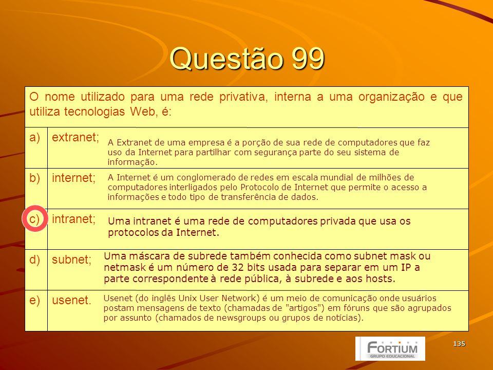 136 Questão 100 II e IVe) I e IIId) III e IVc) II e IIIb) I e IIa) Indique a opção que contenha todas as afirmações verdadeiras.
