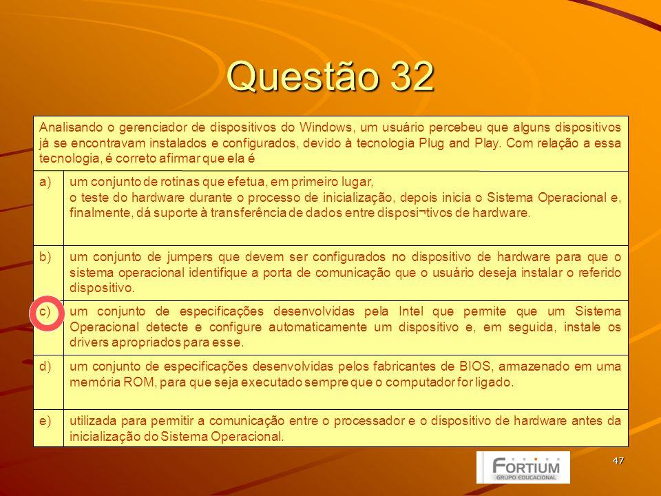 48 Questão 33 está aplicado de forma incorreta.