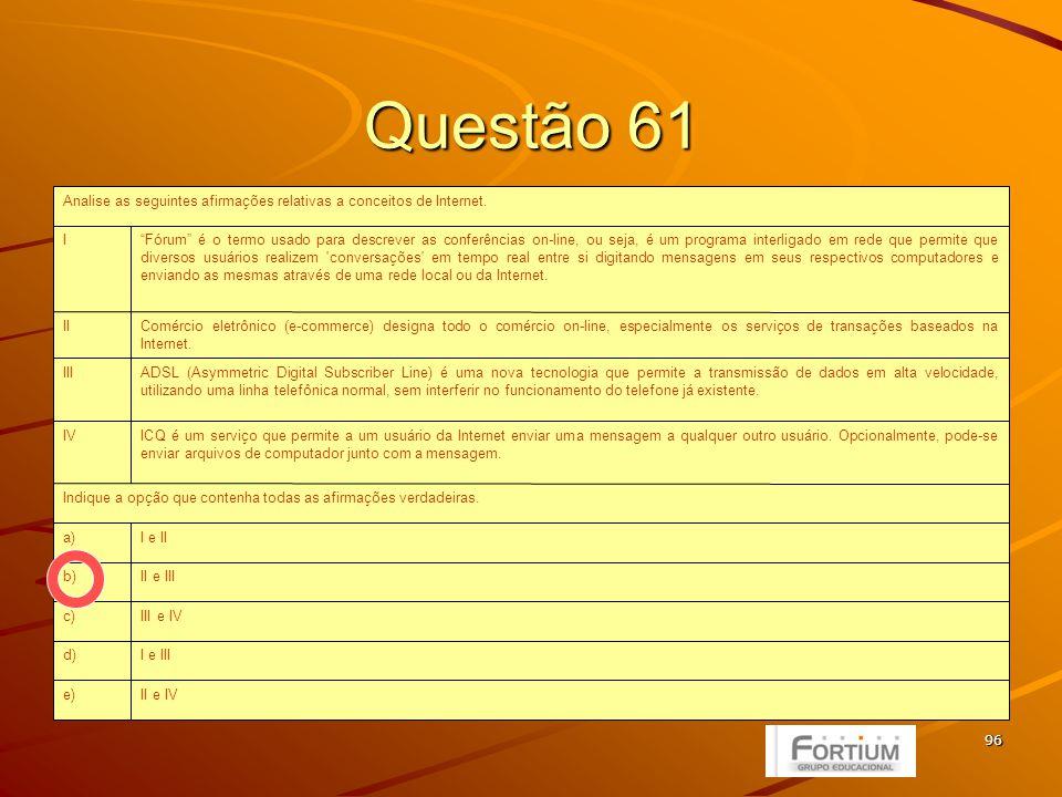 97 Questão 62 o computador pessoal, os dispositivos de hardware complementares, os drivers e o sistema operacional funcionem automaticamente em conjunto, sem a intervenção do usuário.