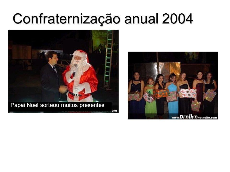 Confraternização anual 2004 Papai Noel sorteou muitos presentes