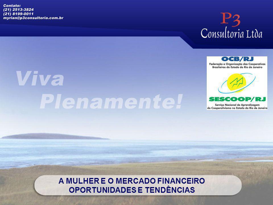 A MULHER E O MERCADO FINANCEIRO OPORTUNIDADES E TENDÊNCIAS