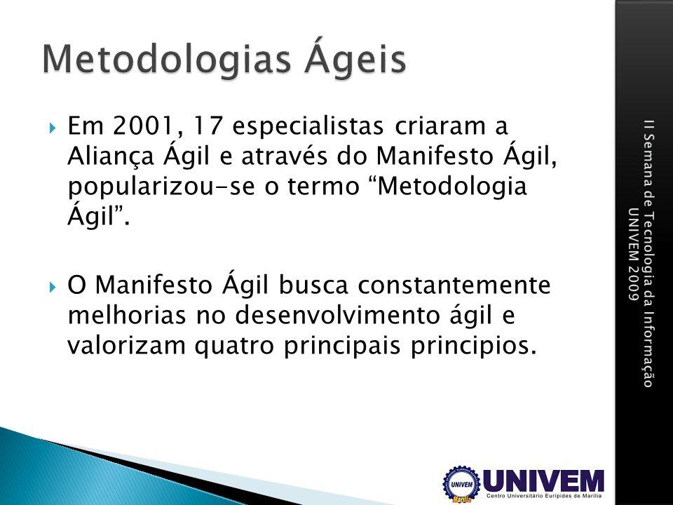 Em 2001, 17 especialistas criaram a Aliança Ágil e através do Manifesto Ágil, popularizou-se o termo Metodologia Ágil. O Manifesto Ágil busca constant