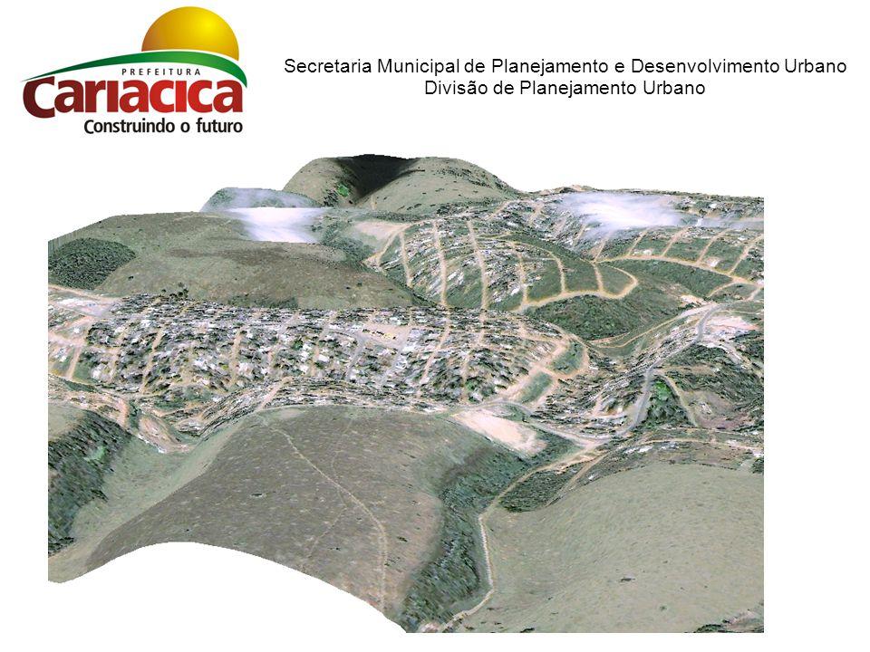 Secretaria Municipal de Planejamento e Desenvolvimento Urbano Divisão de Planejamento Urbano