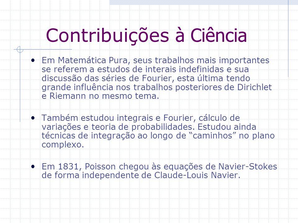 Contribuições à Ciência Em Matemática Pura, seus trabalhos mais importantes se referem a estudos de interais indefinidas e sua discussão das séries de