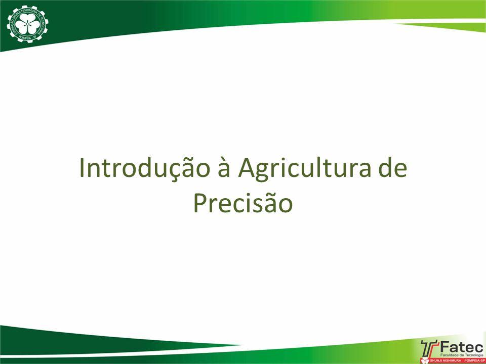 Introdução à Agricultura de Precisão