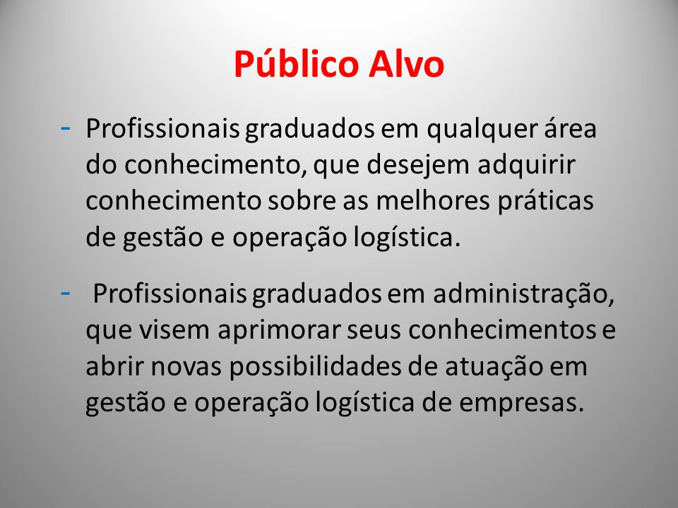 Corpo docente Composto por Mestre e Doutores com formação acadêmica nas áreas de Administração, Engenharia da Produção, Pesquisa Operacional.