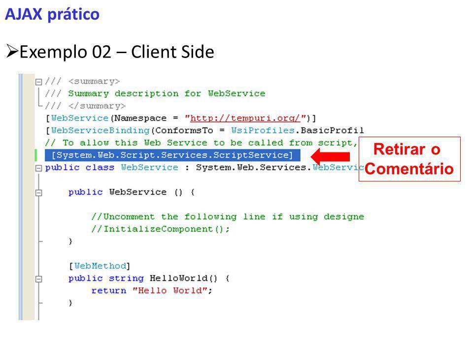 AJAX prático Exemplo 02 – Client Side Retirar o Comentário