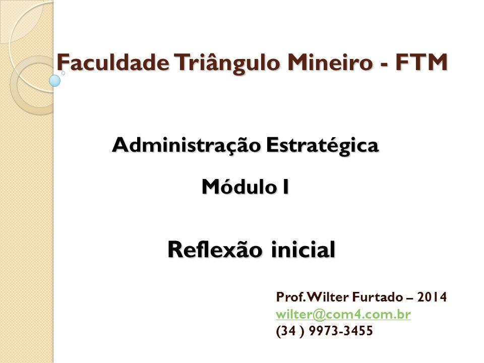 Faculdade Triângulo Mineiro - FTM Prof.
