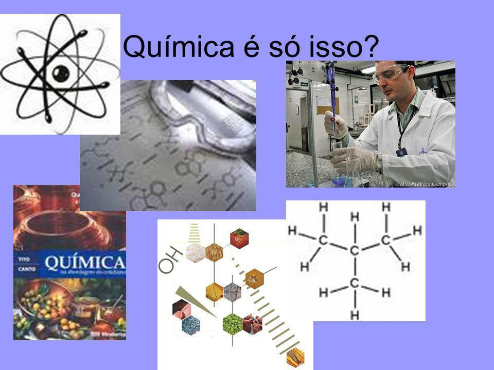 Química é só isso?