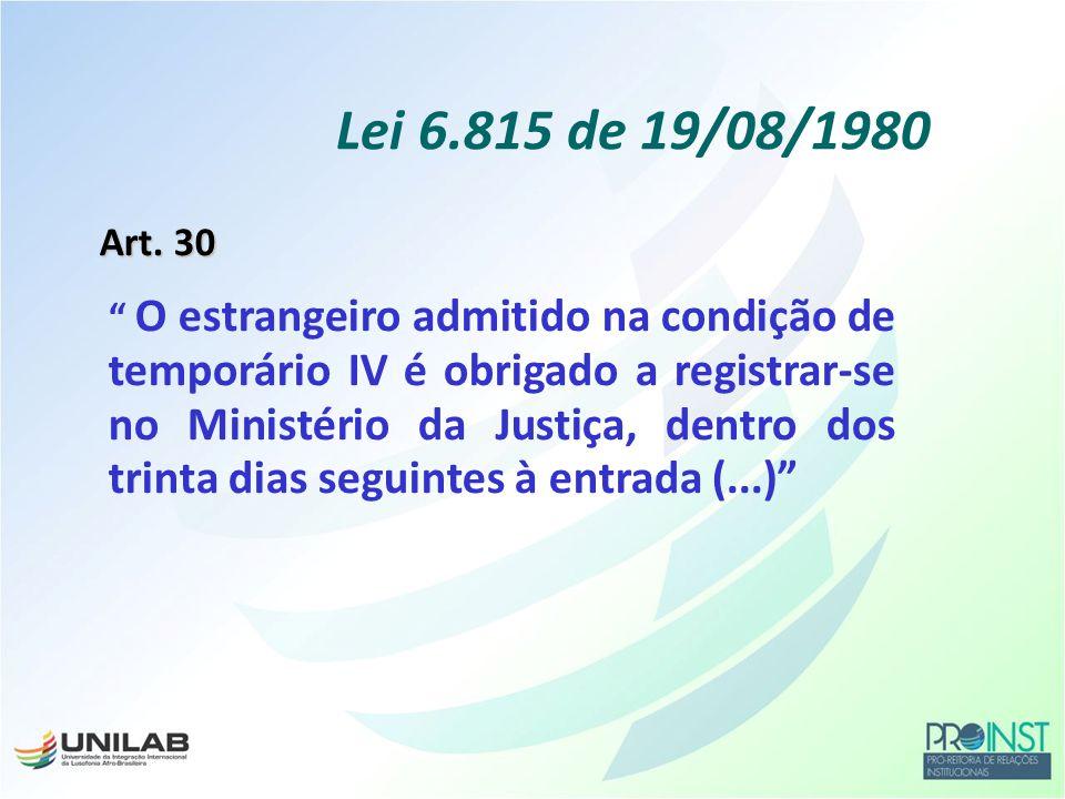 Divisão de Temas Educacionais do Ministério das Relações Exteriores DCE Obs: O dígito 1 no carimbo da DPF indica entrada no Brasil por via aérea Entrada