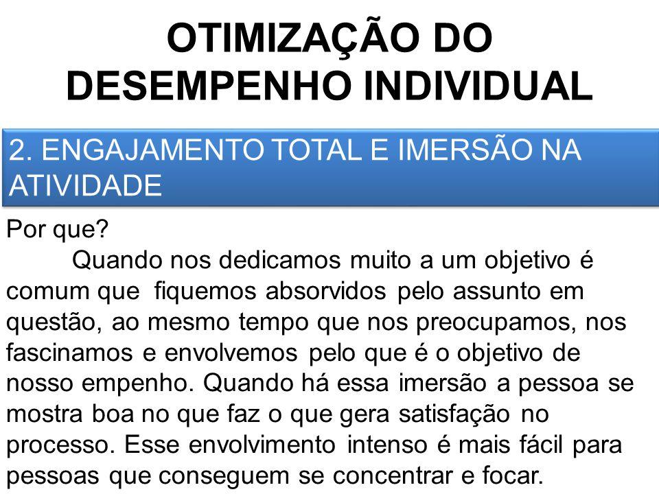 OTIMIZAÇÃO DO DESEMPENHO INDIVIDUAL 3.