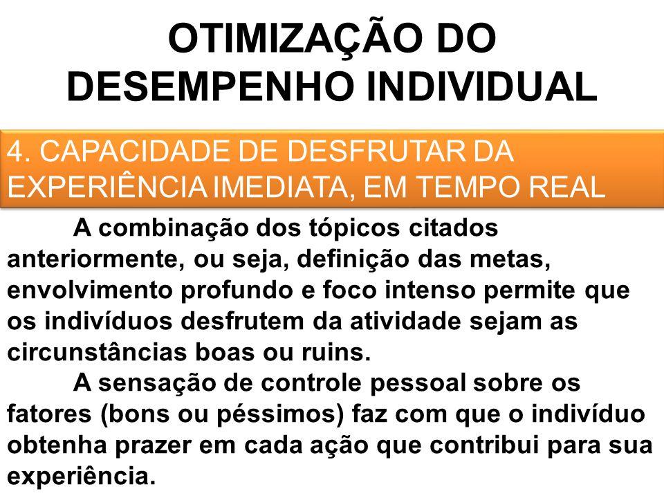 OTIMIZAÇÃO DO DESEMPENHO INDIVIDUAL 4.
