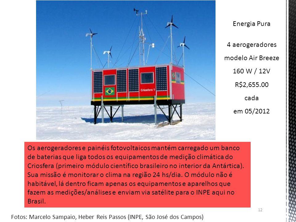 12 Os aerogeradores e painéis fotovoltaicos mantém carregado um banco de baterias que liga todos os equipamentos de medição climática do Criosfera (pr