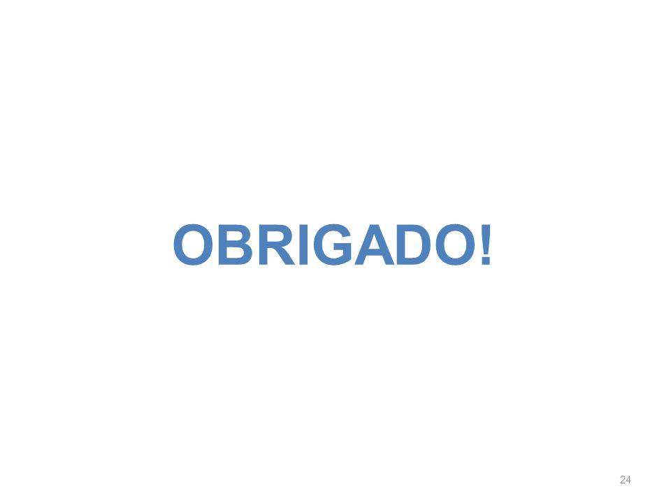 OBRIGADO! 24
