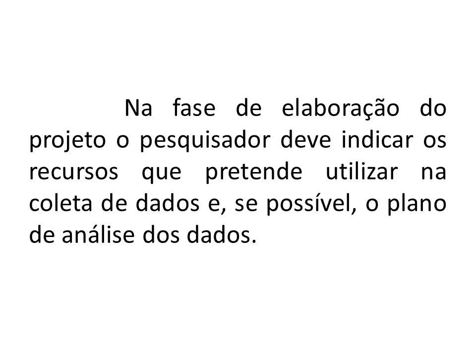 Bibliografia GIL, Antônio Carlos.Como elaborar projetos de pesquisa.
