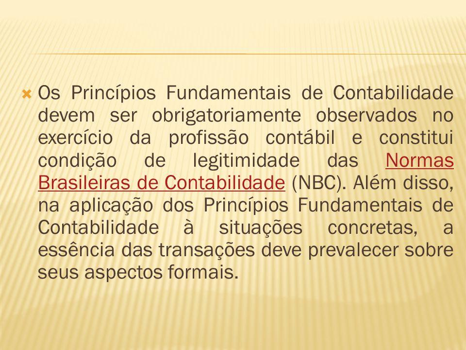 A Resolução do CFC nº 750-93, como já dito, define os Princípios, que estão revestidos de universalidade e generalidade, elementos que caracterizam o conhecimento científico, justamente com a certeza, o método e a busca das causas primeiras.CFC