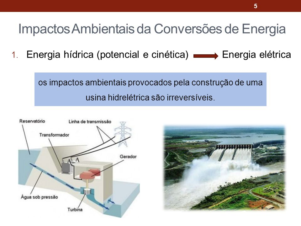 Impactos Ambientais da Conversões de Energia 1.