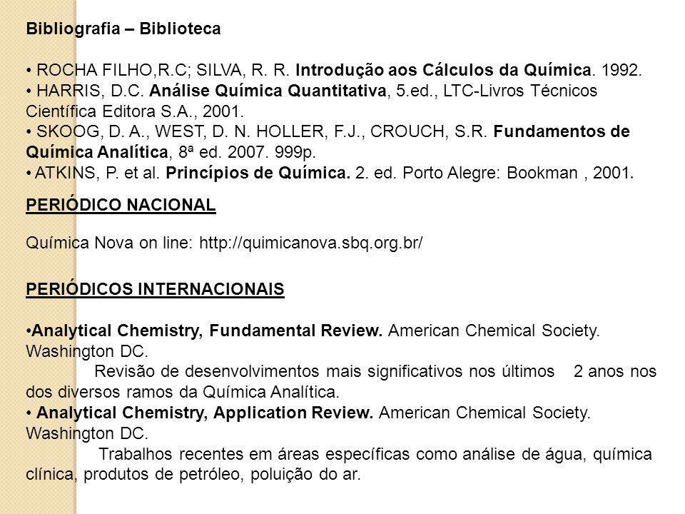 Bibliografia – Biblioteca ROCHA FILHO,R.C; SILVA, R.