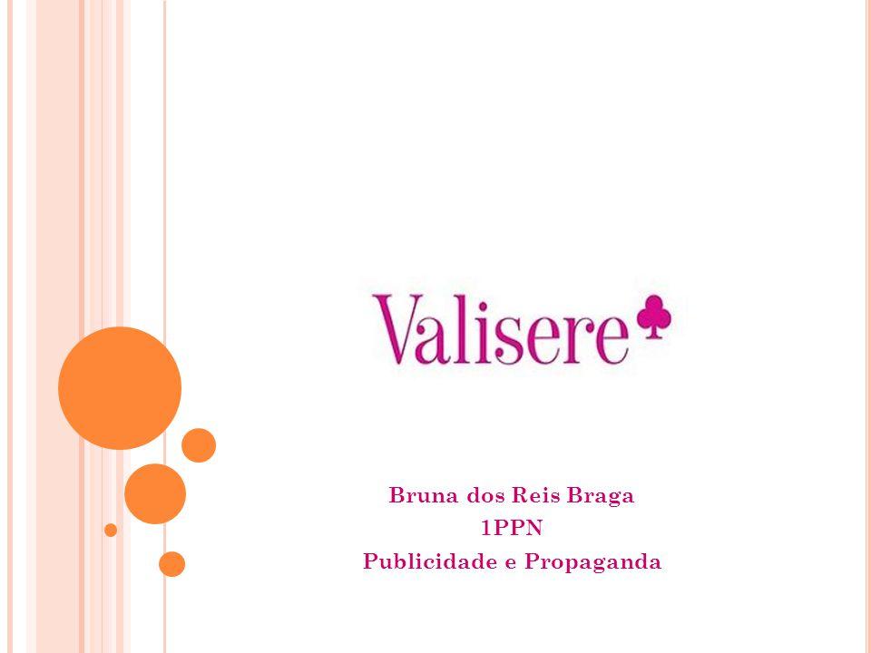 VALISERE Bruna dos Reis Braga 1PPN Publicidade e Propaganda