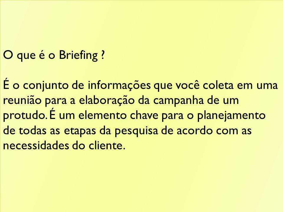 O que é o Briefing .