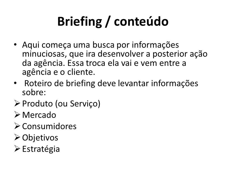 Briefing / modelo MODELO DE BRIEFING 1) IDENTIFICAÇÃO Cliente: Produto: Responsável: Atendimento: Data: Job nº: