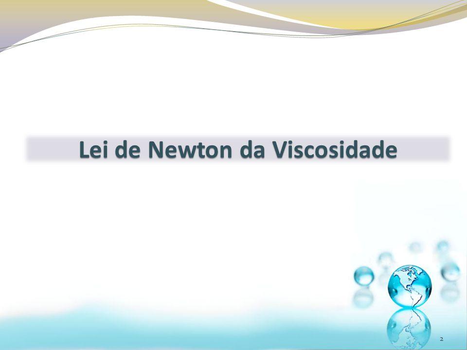 2 Lei de Newton da Viscosidade