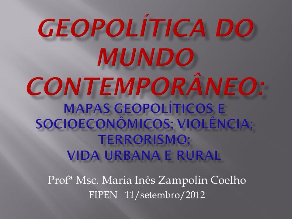 Profª Msc. Maria Inês Zampolin Coelho FIPEN 11/setembro/2012