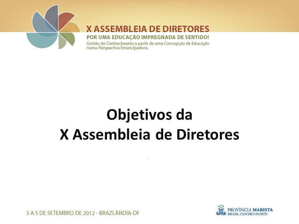 Objetivos da X Assembleia de Diretores
